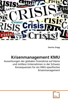 Krisenmanagement KMU als Buch von Sascha Zingg