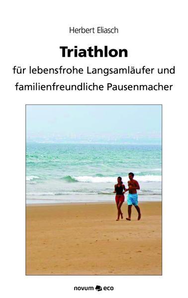 Triathlon als Taschenbuch von Herbert Eliasch