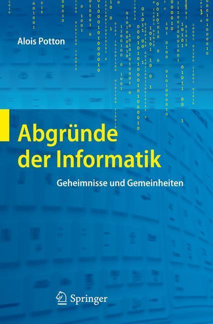 Abgründe der Informatik als Buch von Alois Potton