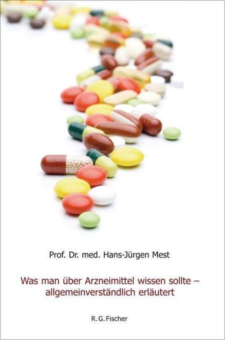 Was man über Arzneimittel wissen sollte - allge...