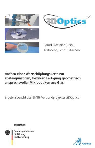 3DOptics - Aufbau einer Wertschöpfungskette zur...