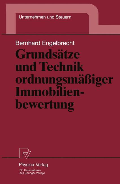 Grundsätze und Technik ordnungsmäßiger Immobili...