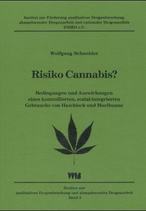 Risiko Cannabis? als Buch von Wolfgang Schneider