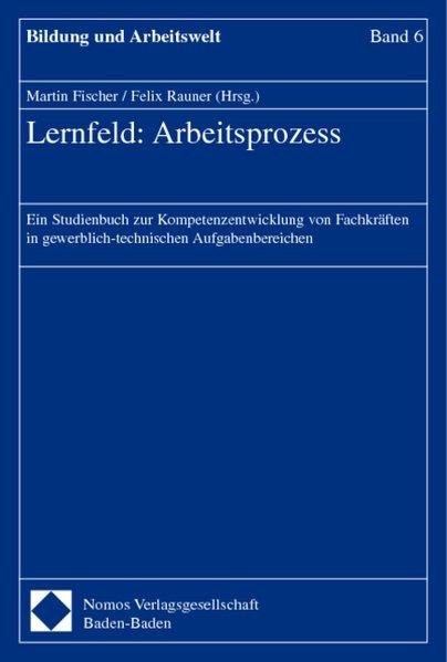 Lernfeld: Arbeitsprozess