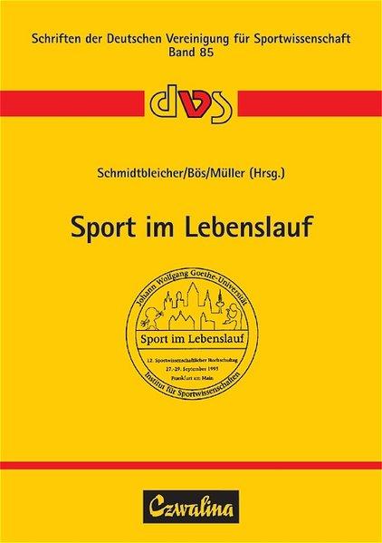 Sport im Lebenslauf als Buch von