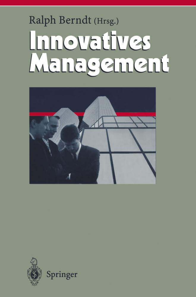 Innovatives Management als Buch von