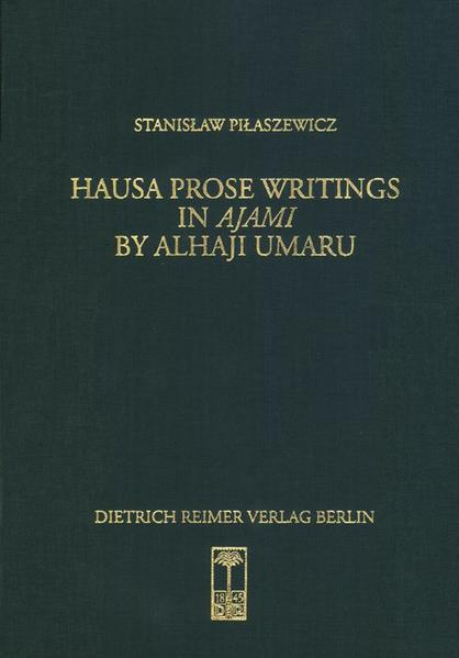 Hausa Prose Writings in Ajami als Buch von Stan...