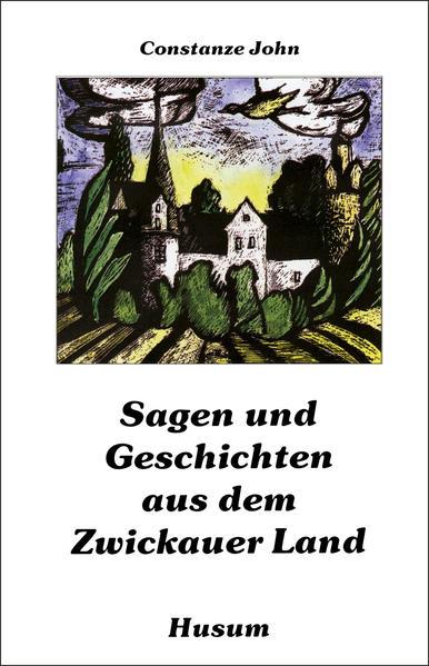 Sagen und Geschichten aus dem Zwickauer Land al...