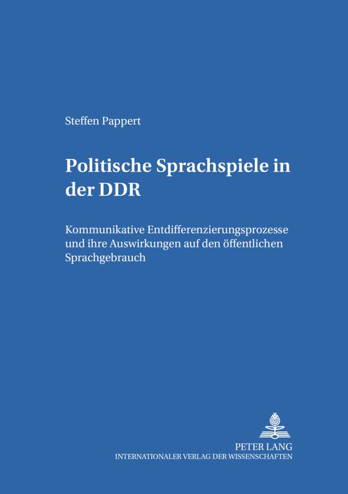Politische Sprachspiele in der DDR als Buch von...