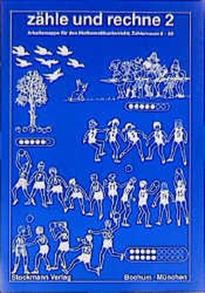 Zähle und Rechne 2 als Buch von Edelgard Rosent...