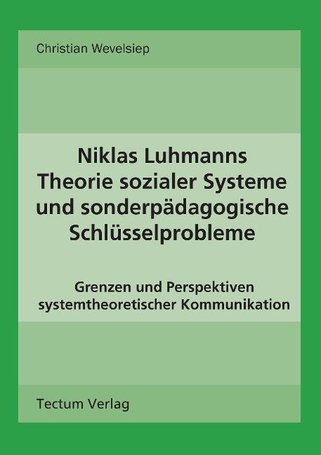 Niklas Luhmanns Theorie sozialer Systeme und so...