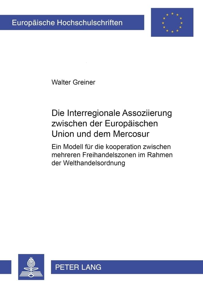 Die Interregionale Assoziierung zwischen der Eu...