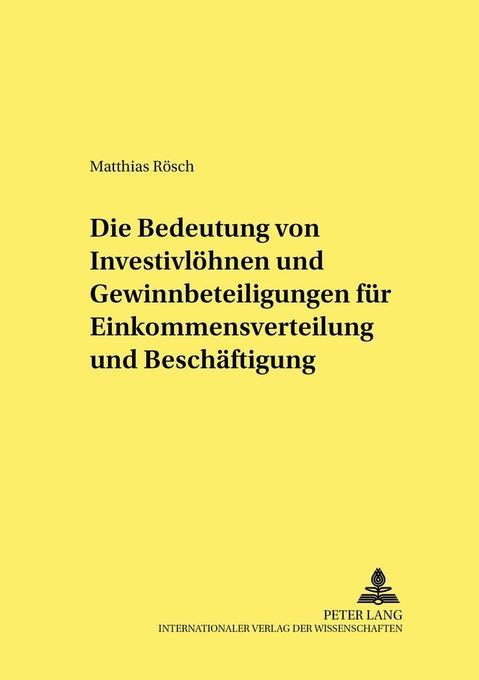 Die Bedeutung von Investivlöhnen und Gewinnbete...