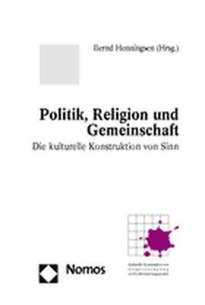 Politik, Religion und Gemeinschaft als Buch von