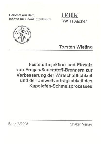 Feststoffinjektion und Einsatz von Erdgas/Sauer...