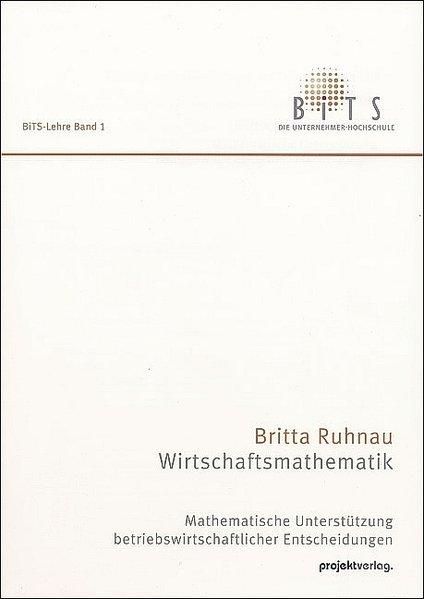 Wirtschaftsmathematik als Buch von Britta Ruhnau