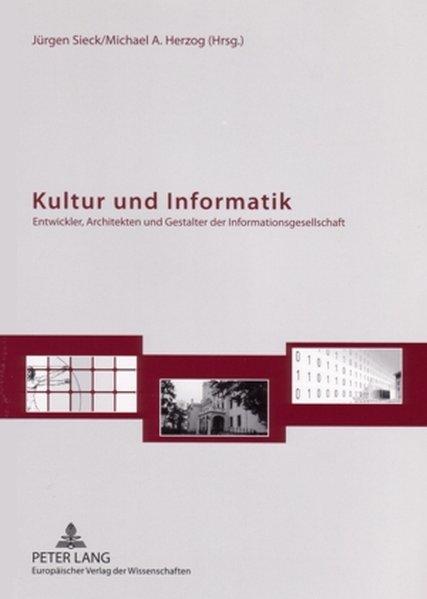 Kultur und Informatik als Buch von
