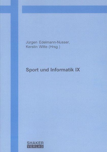 Sport und Informatik IX als Buch von