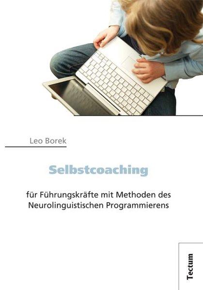 Selbstcoaching für Führungskräfte mit Methoden ...