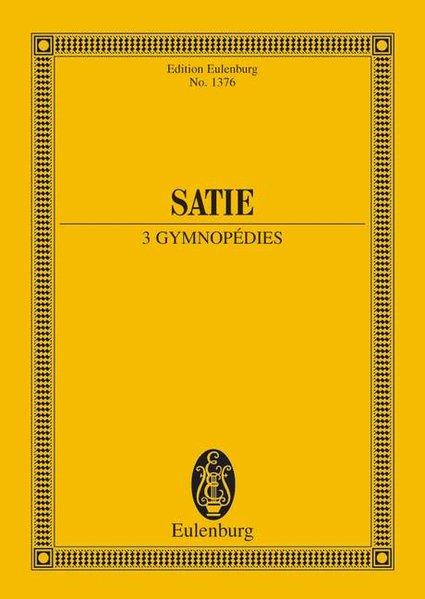 Gymnopédies als Buch von Erik Satie
