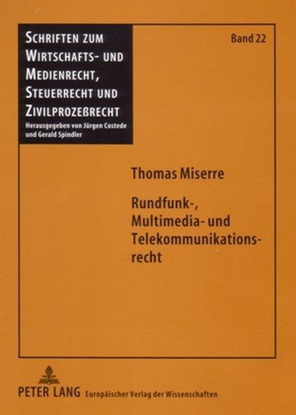 Rundfunk-, Multimedia- und Telekommunikationsre...