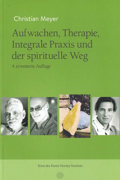 Meyer, C: Aufwachen, Therapie, Integrale Praxis...