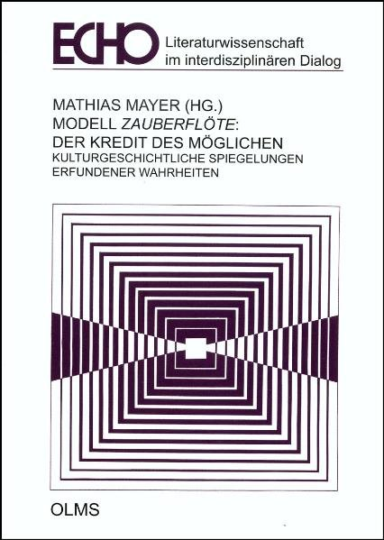 Modell Zauberflöte: Der Kredit des Möglichen al...