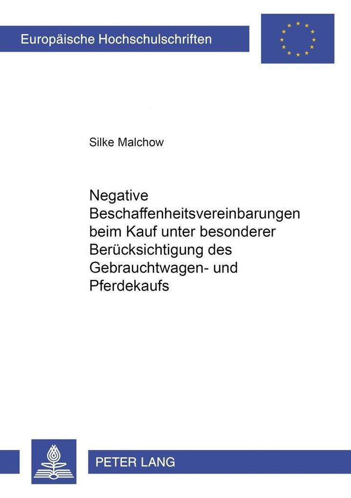 Negative Beschaffenheitsvereinbarungen beim Kau...