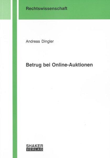 Betrug bei Online-Auktionen als Buch von Andrea...