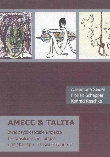 AMECC & TALITA als Buch von Annemone Seidel, Fl...