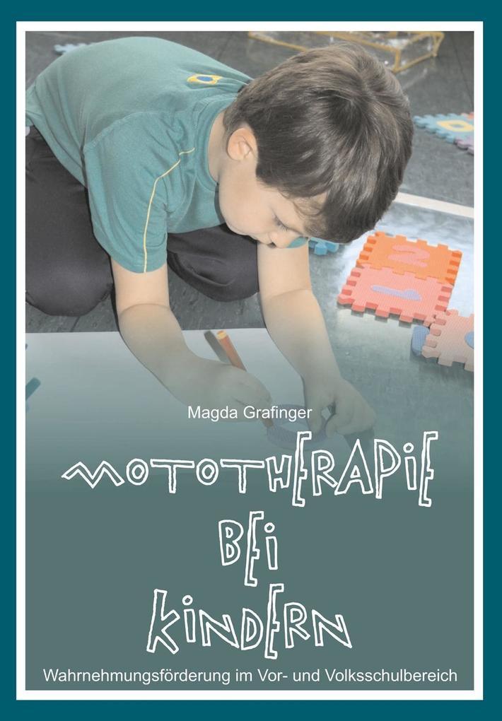 Mototherapie bei Kindern als Taschenbuch von Ma...