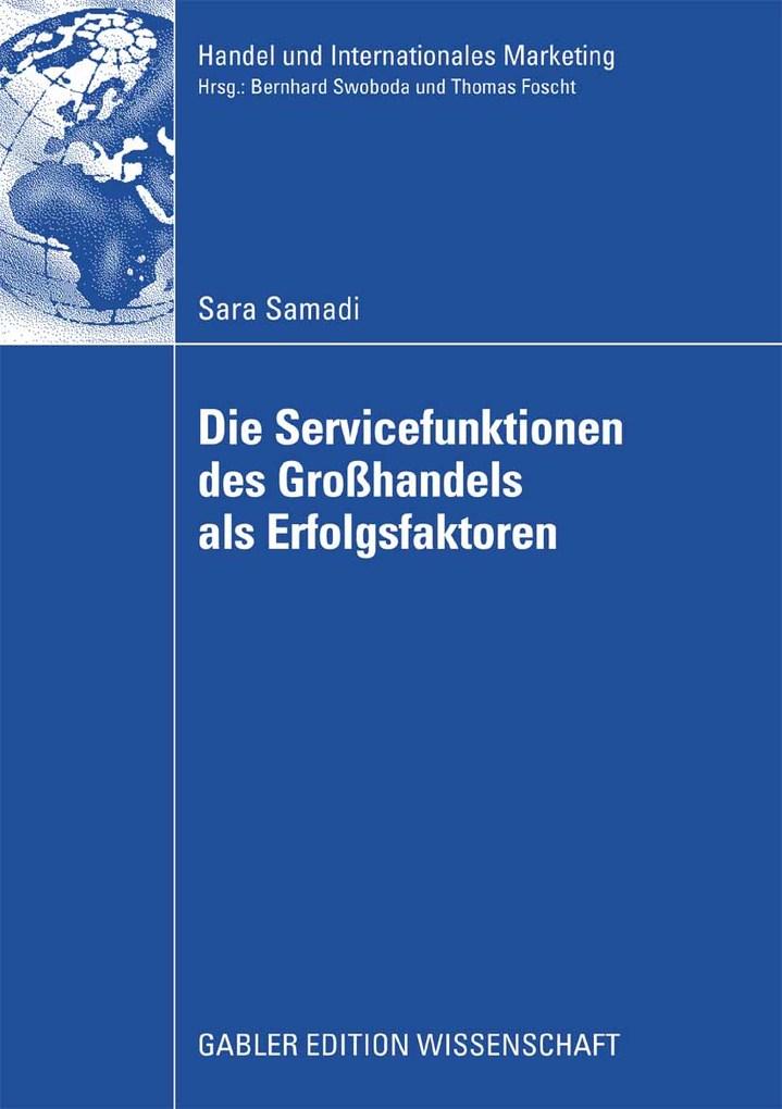 Die Servicefunktionen des Großhandels als Erfol...