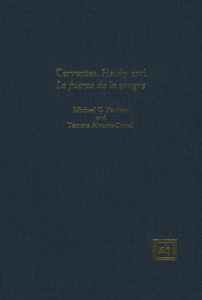 Cervantes, Hardy and ´La fuerza de la sangre´ a...