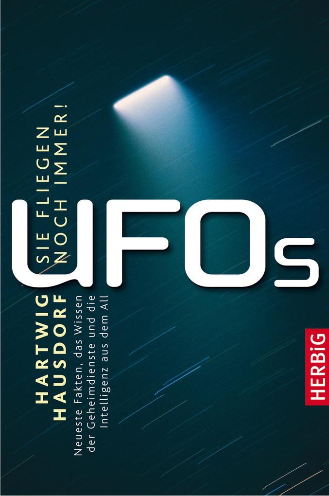 UFOs- Sie fliegen noch immer als eBook Download...