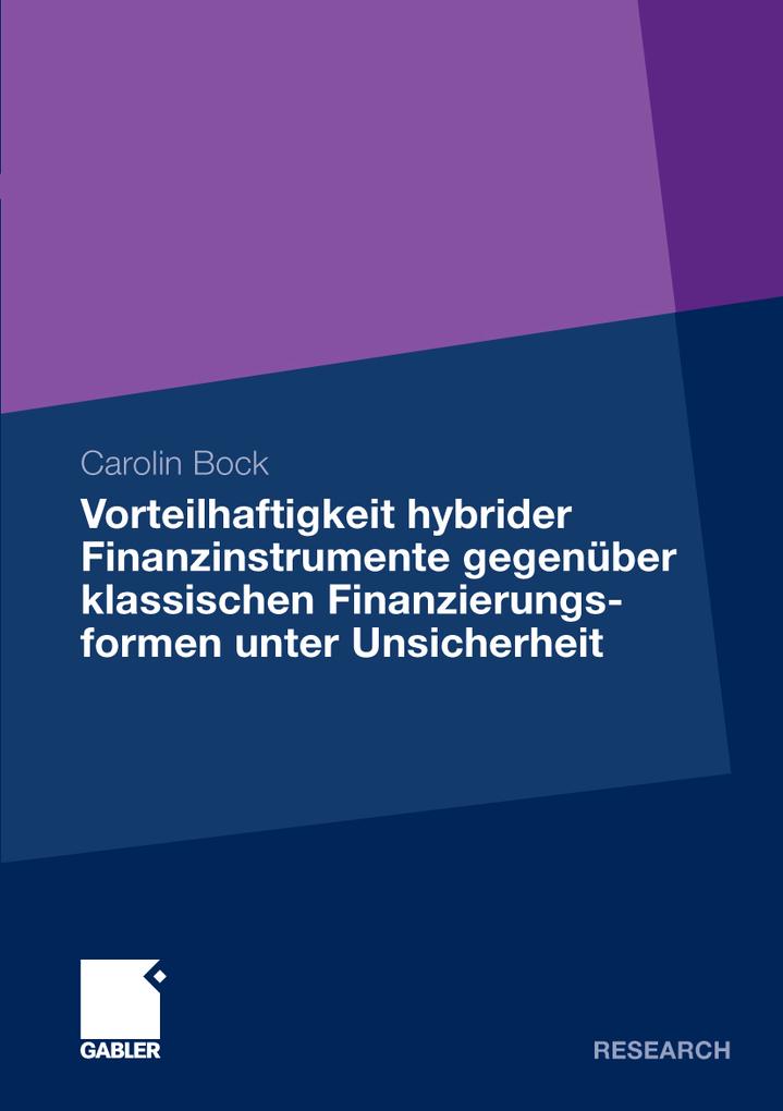 Vorteilhaftigkeit hybrider Finanzinstrumente ge...