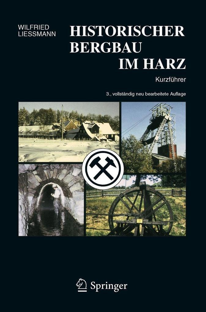 Historischer Bergbau im Harz als eBook Download...