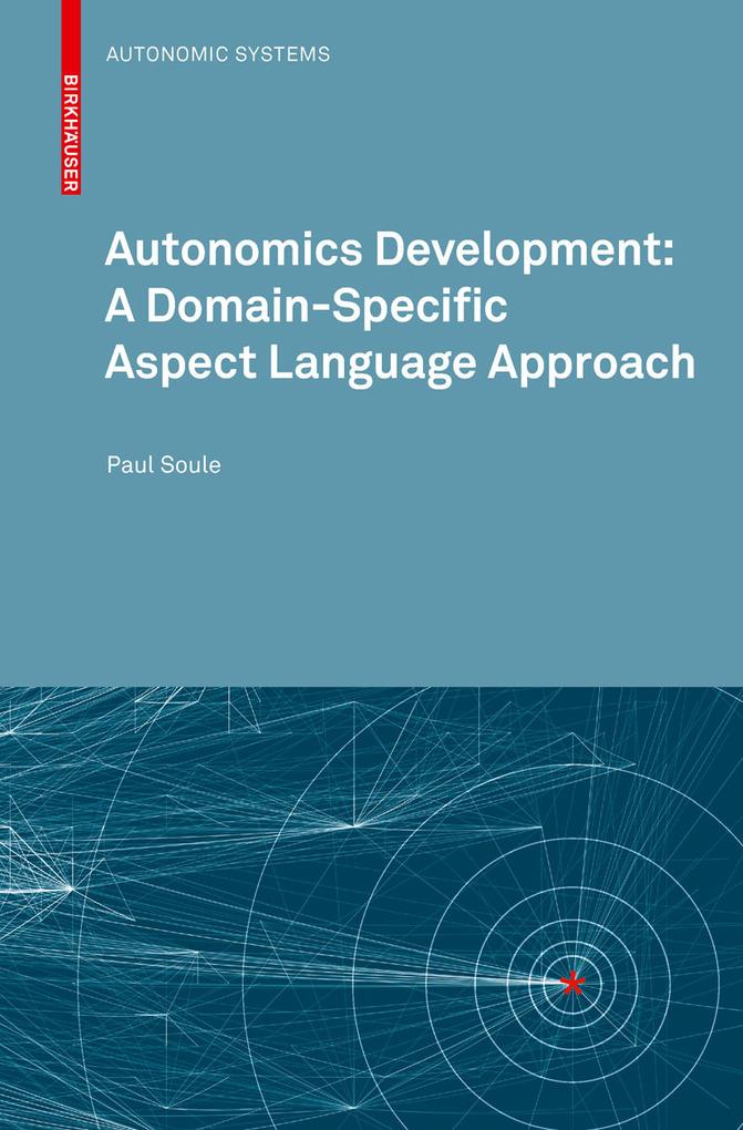 Autonomics Development: A Domain-Specific Aspec...