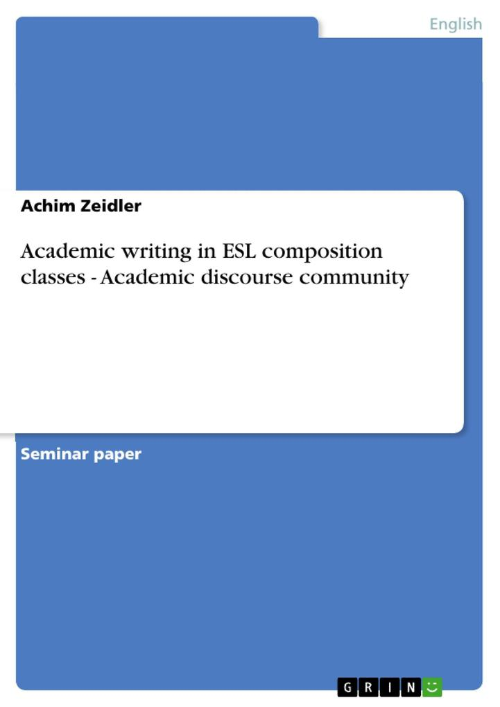 Academic writing in ESL composition classes - A...