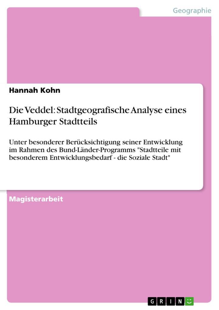 Die Veddel: Stadtgeografische Analyse eines Ham...
