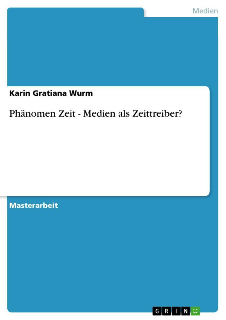 Phänomen Zeit - Medien als Zeittreiber? als eBo...