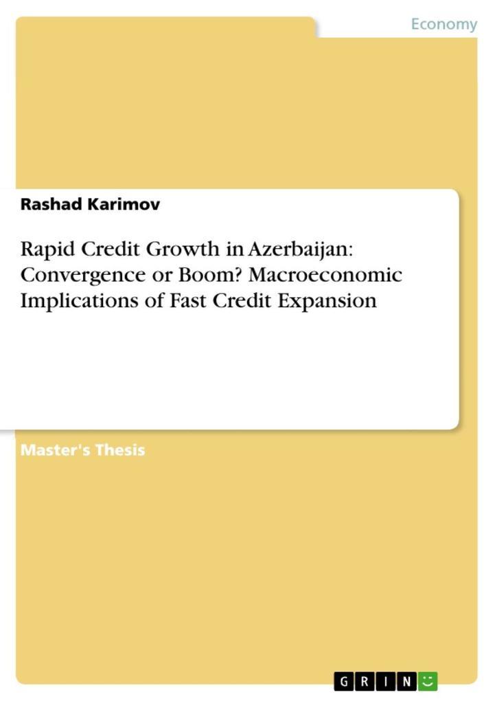 Rapid Credit Growth in Azerbaijan: Convergence ...