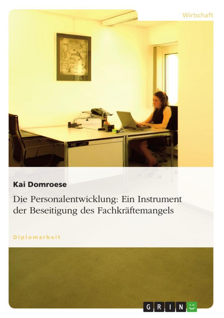 Die Personalentwicklung: Ein Instrument der Bes...