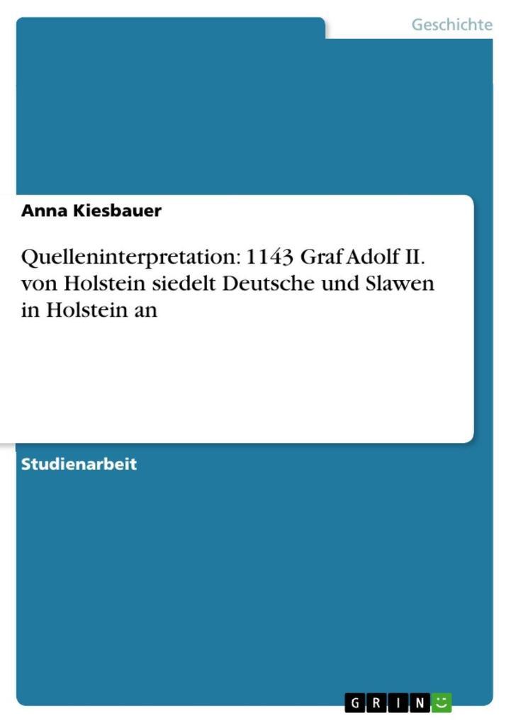 Quelleninterpretation: 1143 Graf Adolf II. von ...