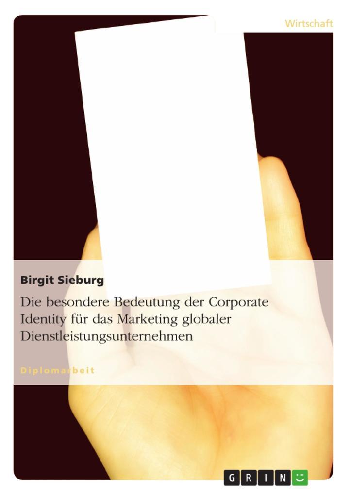 Die besondere Bedeutung der Corporate Identity ...