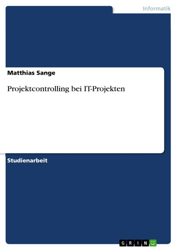 Projektcontrolling bei IT-Projekten als eBook D...