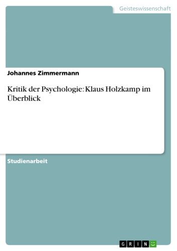 Kritik der Psychologie: Klaus Holzkamp im Überb...