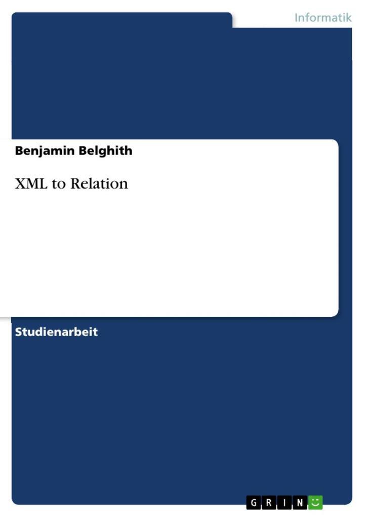 XML to Relation als eBook Download von Benjamin...