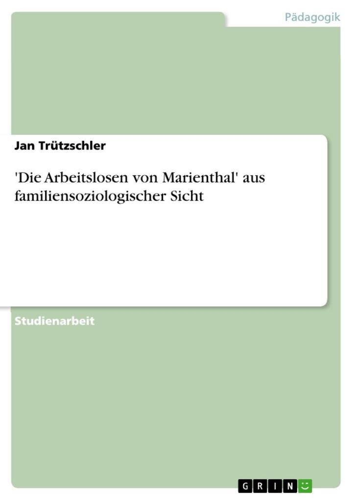 ´Die Arbeitslosen von Marienthal´ aus familiens...