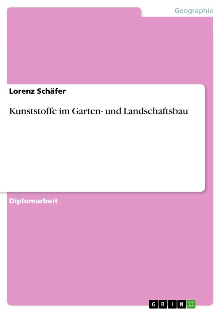 Vorschaubild von Kunststoffe im Garten- und Landschaftsbau als eBook Download von Lorenz Schäfer