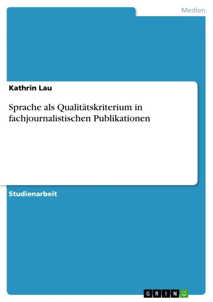 Sprache als Qualitätskriterium in fachjournalis...